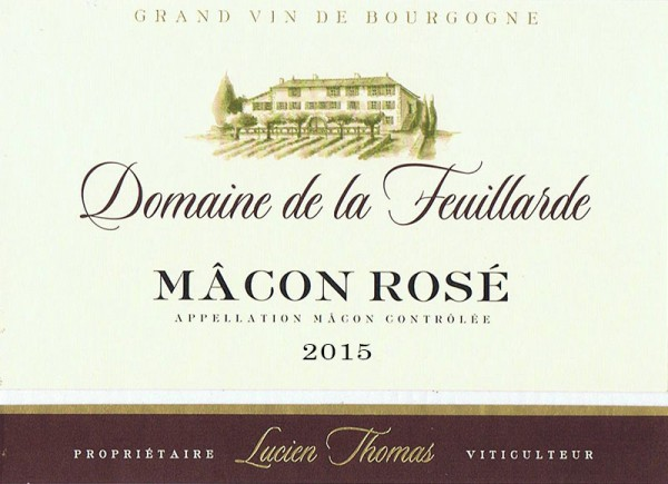Mâcon Rosé Domaine de la Feuillarde 2015