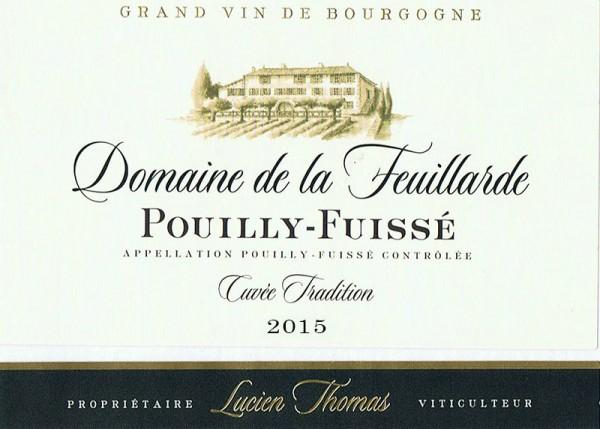 Poully Fuisé Cuvée Tradition Domaine de la Feuillarde 2015